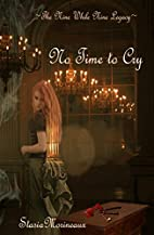 No Time to Cry (Nine While Nine Legacy Book…