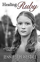 Healing Ruby: A Novel: Healing Ruby Book 1…