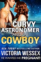 The Curvy Astronomer and the Cowboy (He…