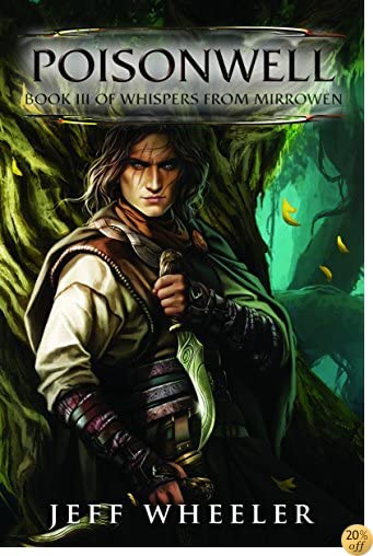 TPoisonwell (Whispers from Mirrowen Book 3)