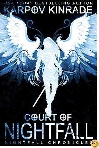 TCourt of Nightfall (The Nightfall Chronicles Book 1)