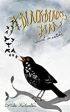 A Blackbird's Year: Mind in Nature by…