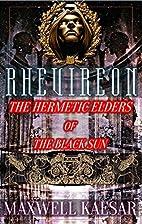 The Rhevireon by Maxwell Kaeser