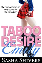 Taboo Desire: Emily (Forbidden Taboo…