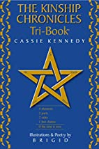 The Kinship Chronicles Tri-Book® by Cassie…