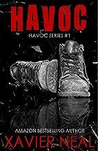 Havoc (Havoc #1) by Xavier Neal
