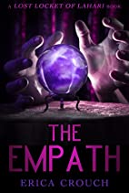 The Empath (Lost Locket of Lahari) by Erica…