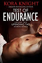 Test of Endurance (Up-Ending Tad: A Journey…
