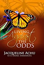 Living Against The Odds by Jacqueline Achu