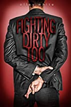Fighting Dirty Too (Fighting Dirty, #2) by…