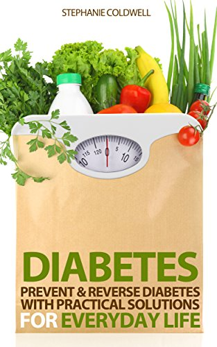 diabetes-prevent-reverse-diabetes-with-practical-solutions-for-everyday-life-reverse-diabetes-prevent-diabetes-diabetes-diet-diabetes-cure-diabetes-2-symptoms-of-diabetes-type-2-diabetes