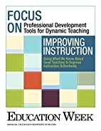 Improving Instruction: Using What We Know…