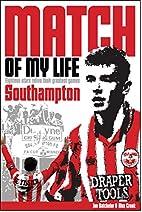 Southampton Match of My Life: Eighteen…