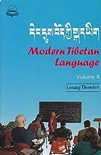 Modern Tibetan Language I by Lobsang Thonden