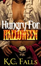 Hungry for Halloween: An erotic romance…