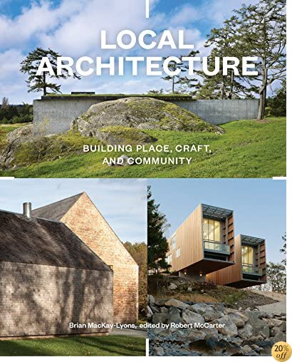 TLocal Architecture: Building Place, Craft, and Community