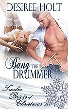 Bang The Drummer (Twelve Brides of Christmas…