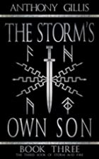 The Storm's Own Son: Book Three (Storm…