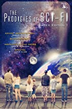 Prodigies of Sci-Fi: Limited Edition I by…