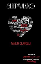 Sleepwalking by Taylin Clavelli