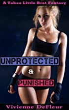 Unprotected: Punished (Taboo Little Brat…