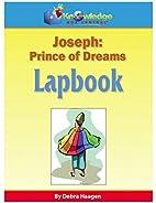 Joseph: Prince of Dreams: Plus FREE…