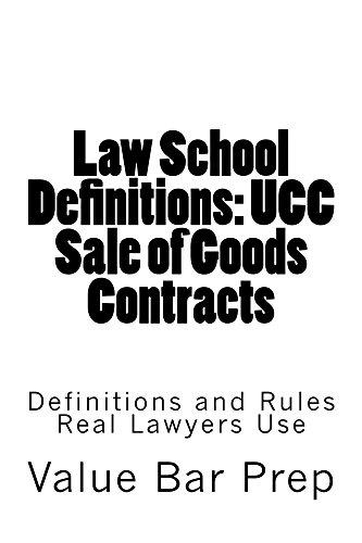 law-school-definitions-ucc-sale-of-goods-contracts-law-school-e-book-the-first-contracts-law-outline-look-inside