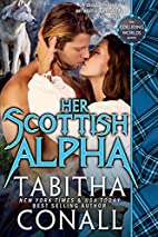 Her Scottish Alpha (Colliding Worlds, #3) by…
