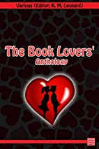 The Book Lovers' Anthology by R. M.…