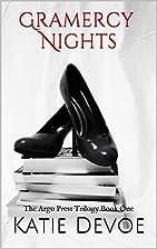 Gramercy Nights (The Argo Press Trilogy Book…