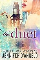 The Duet by Jennifer D'Angelo
