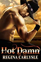 Hot Damn by Regina Carlysle