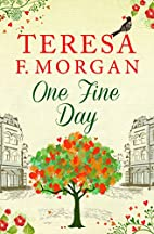 One Fine Day by Teresa F. Morgan