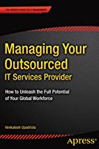Managing Your Outsourced IT Services…