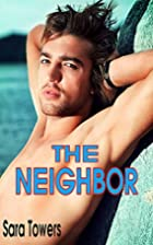 THE NEIGHBOR (FIRST TIME GAY EROTICA…