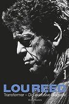 Lou Reed - Transformer: Die exklusive…