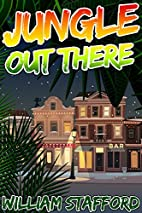 Jungle Out There: A Suburban Adventure by…