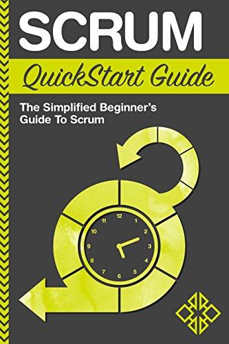 scrum-quickstart-guide-the-simplified-beginners-guide-to-scrum-scrum-scrum-master-scrum-agile
