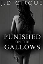 Punished On The Gallows (Dark Menage…