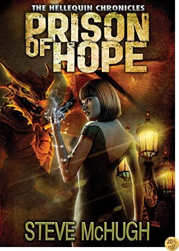 TPrison of Hope (The Hellequin Chronicles Book 4)