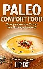 Paleo Comfort Food: Healing Gluten Free…