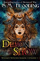 Demon Show by SM Blooding