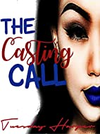 The Casting Call (LEZ BE REAL Book 1) by…