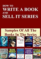 HOW TO WRITE A BOOK AND SELL IT: Samples Of…