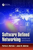 Software Defined Networking: Design and…