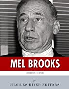 American Legends: The Life of Mel Brooks by…