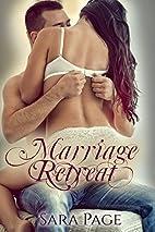 Marriage Retreat: A Rekindle Story by Sara…