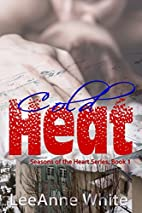 Cold Heat (Seasons of the Heart, Book 1) by…