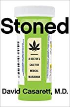 Stoned: A Doctor's Case for Medical…