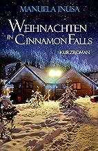 Weihnachten in Cinnamon Falls by Manuela…